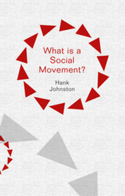 Johnston, Hank - What is a Social Movement?, e-kirja