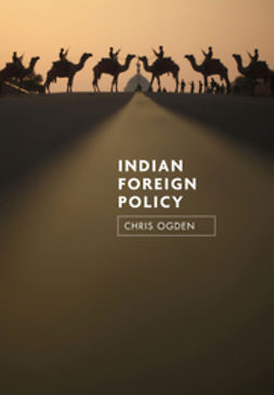 Ogden, Christopher - Indian Foreign Policy, e-kirja