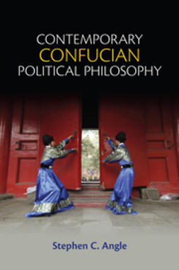 Angle, Stephen C. - Contemporary Confucian Political Philosophy, ebook
