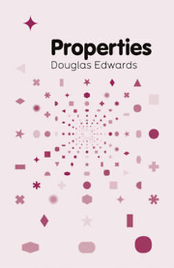 Edwards, Douglas - Properties, ebook