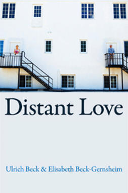 Beck, Ulrich - Distant Love, ebook