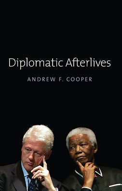 Cooper, Andrew F. - Diplomatic Afterlives, ebook