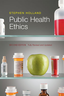 Holland, Stephen - Public Health Ethics, ebook