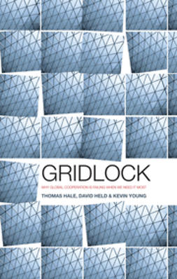 Hale, Thomas - Gridlock: Why Global Cooperation is Failing when We Need It Most, ebook