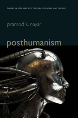 Nayar, Pramod K. - Posthumanism, ebook