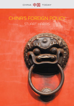 Harris, Stuart - China's Foreign Policy, ebook