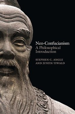 Angle, Stephen C. - Neo-Confucianism: A Philosophical Introduction, ebook