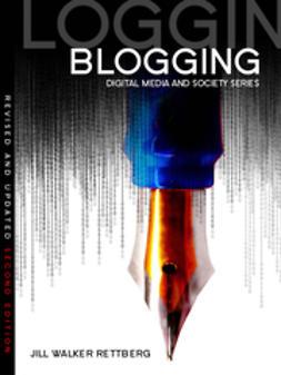 Rettberg, Jill Walker - Blogging, e-kirja