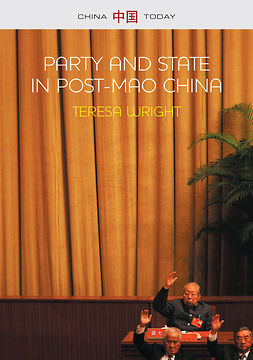 Wright, Teresa - Party and State in Post-Mao China, e-kirja