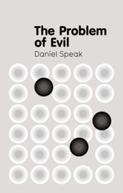 Speak, Daniel - The Problem of Evil, ebook