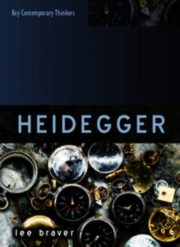 Braver, Lee - Heidegger: Thinking of Being, ebook