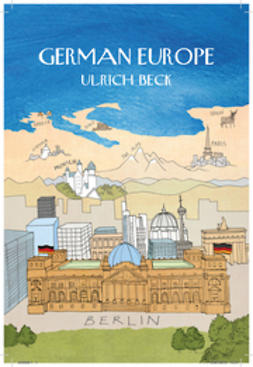 Beck, Ulrich - German Europe, ebook