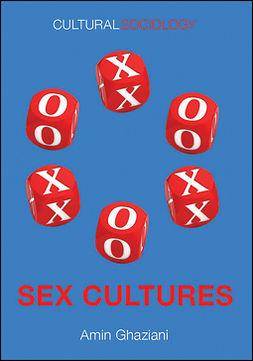 Ghaziani, Amin - Sex Cultures, e-bok