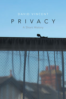 Vincent, David - Privacy: A Short History, ebook