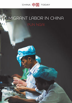 Ngai, Pun - Migrant Labor in China, ebook