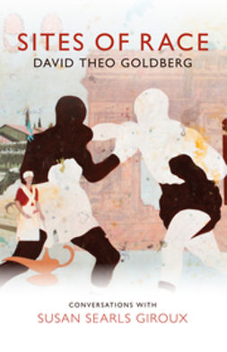 Goldberg, David Theo - Sites of Race, e-bok