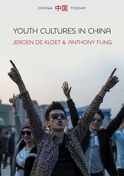 Fung, Anthony Y. H. - Youth Cultures in China, ebook