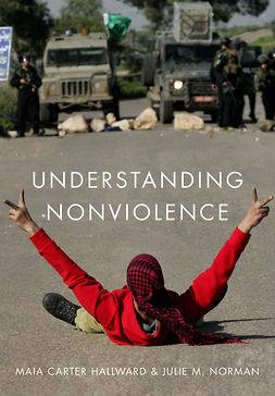 Hallward, Maia Carter - Understanding Nonviolence, ebook