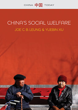 Leung, Joe C. B. - China's Social Welfare: The Third Turning Point, e-bok