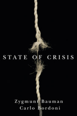 Bauman, Zygmunt - State of Crisis, ebook