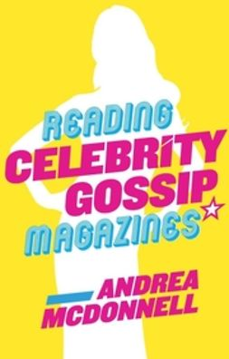 McDonnell, Andrea - Reading Celebrity Gossip Magazines, ebook