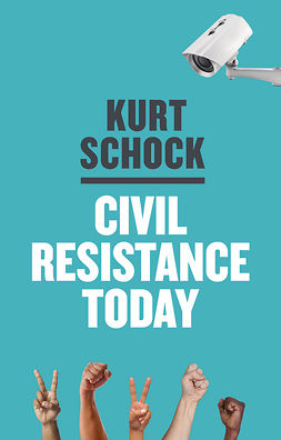 Schock, Kurt - Civil Resistance Today, ebook