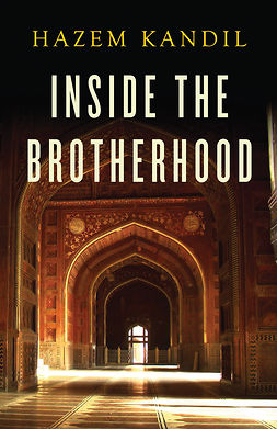 Kandil, Hazem - Inside the Brotherhood, ebook