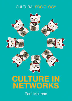 McLean, Paul - Culture in Networks, ebook