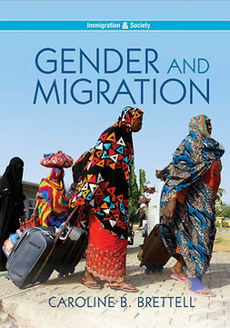 Brettell, Caroline B. - Gender and Migration, e-bok