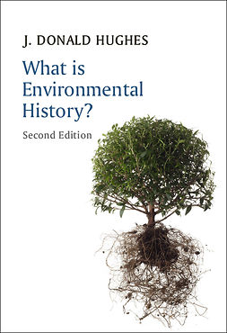 Hughes, J. Donald - What is Environmental History?, ebook