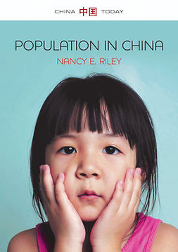Riley, Nancy E. - Population in China, ebook