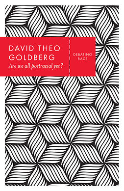 Goldberg, David Theo - Are We All Postracial Yet?, ebook