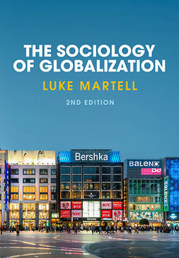 Martell, Luke - The Sociology of Globalization, ebook