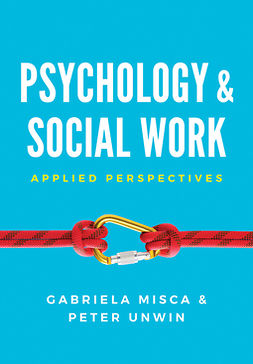 Misca, Gabriela - Psychology and Social Work: Applied Perspectives, e-bok