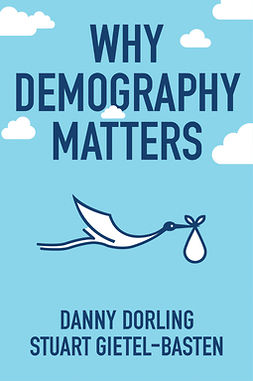 Dorling, Danny - Why Demography Matters, e-bok