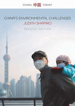 Shapiro, Judith - China's Environmental Challenges, e-kirja