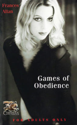 Allan, Frances - Games of Obedience, e-bok