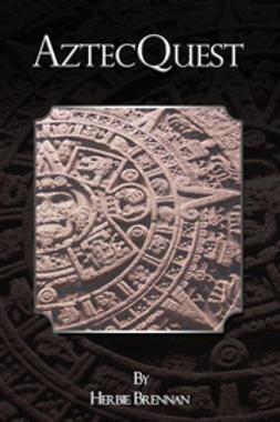 Brennan, Herbie - AztecQuest, e-kirja