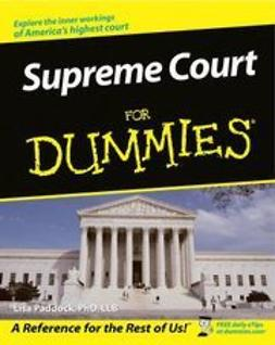 Paddock, Lisa - Supreme Court For Dummies, ebook