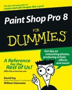 Kay, David C. - Paint Shop Pro 8 For Dummies, e-kirja