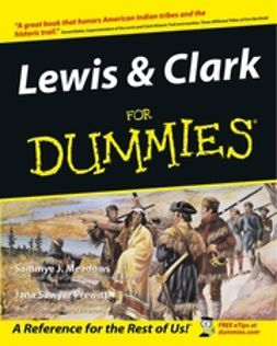 Meadows, Sammye J. - Lewis and Clark For Dummies, ebook