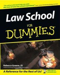 Greene, Rebecca Fae - Law School For Dummies, ebook