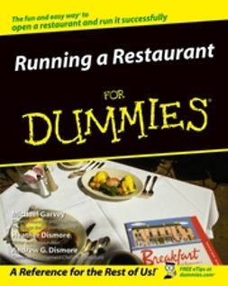 Garvey, Michael - Running a Restaurant For Dummies, ebook