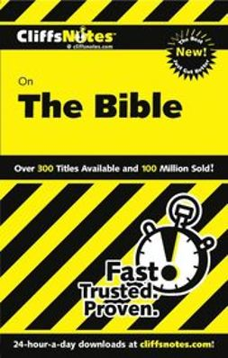 Patterson, Charles H. - CliffsNotes<sup><small>TM</small></sup> on The Bible, ebook