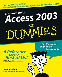 Kaufeld, John - Access 2003 For Dummies, e-bok