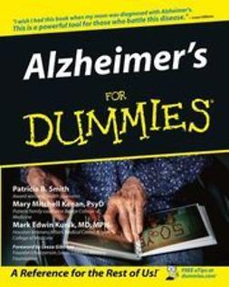 Smith, Patricia B. - Alzheimer's For Dummies, e-bok