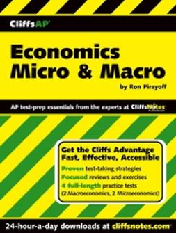 Pirayoff, Ronald - CliffsAP Economics Micro & Macro, e-bok