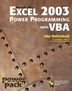 Walkenbach, John - Excel 2003 Power Programming with VBA, ebook