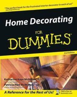 McMillan, Katharine Kaye - Home Decorating For Dummies, e-kirja