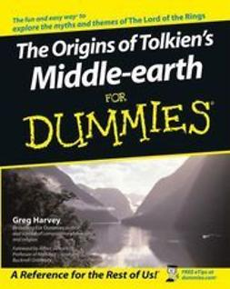 Harvey, Greg - The Origins of Tolkien's Middle-earth For Dummies, e-bok
